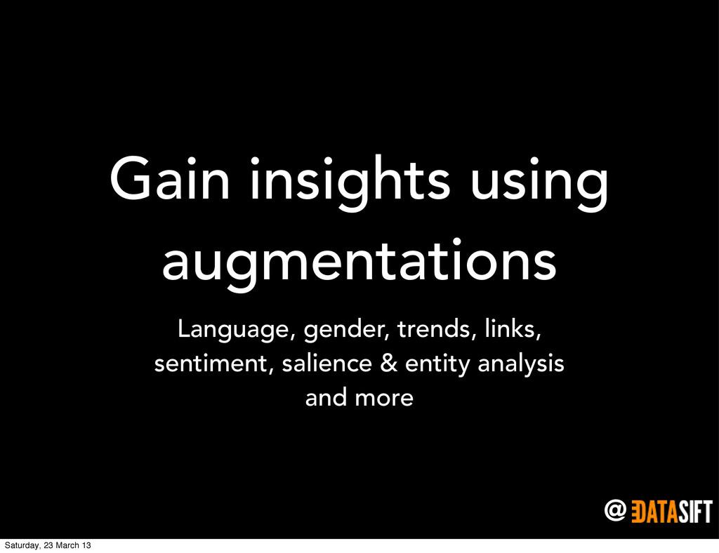 @ Gain insights using augmentations Language, g...