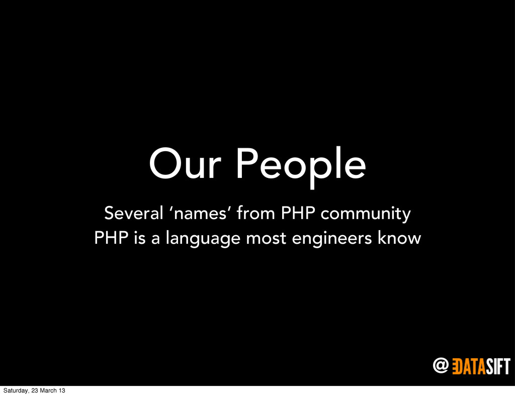 @ Our People Several 'names' from PHP community...