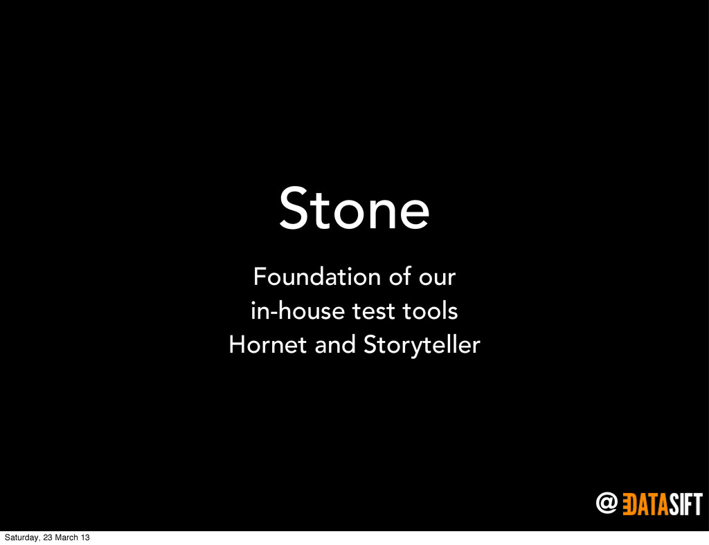 @ Stone Foundation of our in-house test tools H...