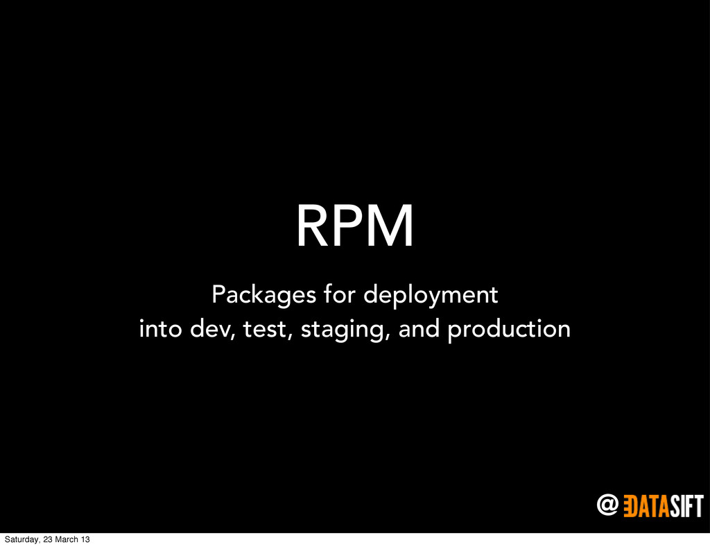 @ RPM Packages for deployment into dev, test, s...