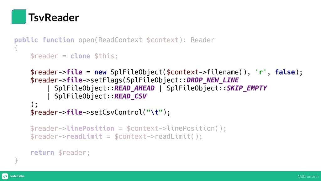 TsvReader public function open(ReadContext $con...