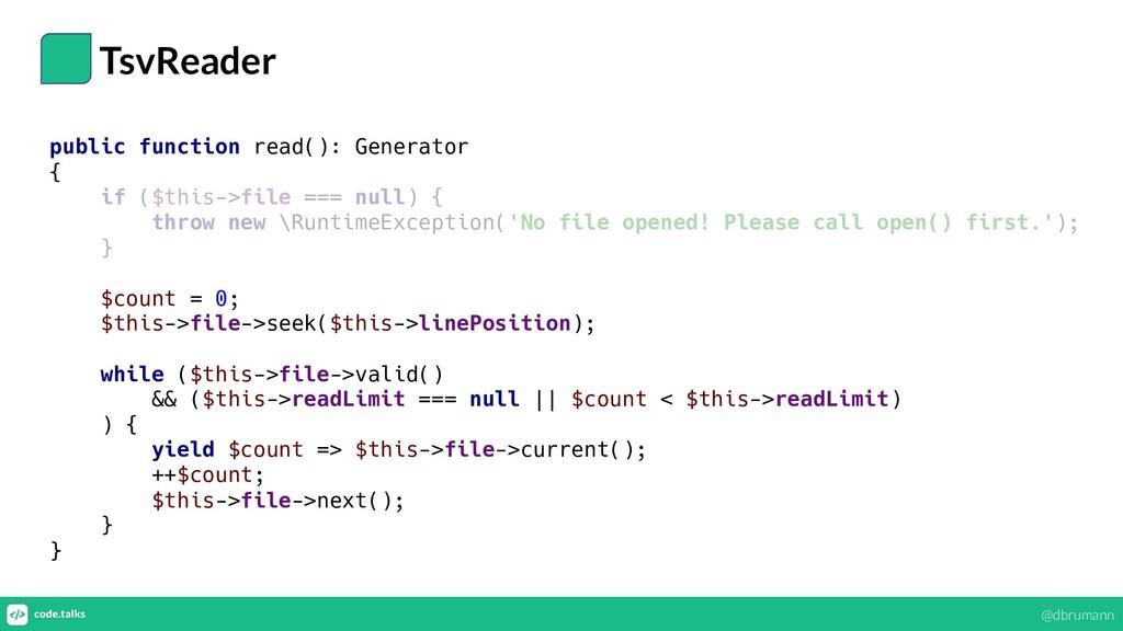 TsvReader public function read(): Generator { i...