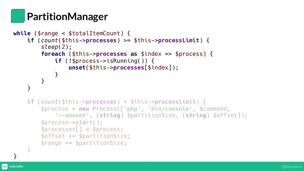 PartitionManager while ($range < $totalItemCoun...
