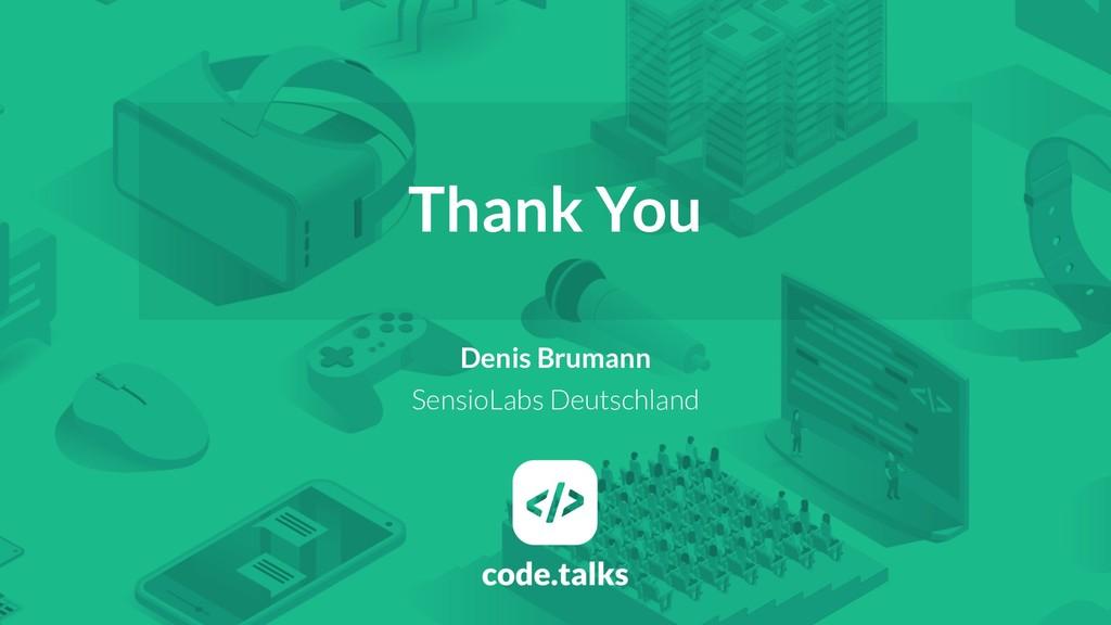 Thank You Denis Brumann SensioLabs Deutschland