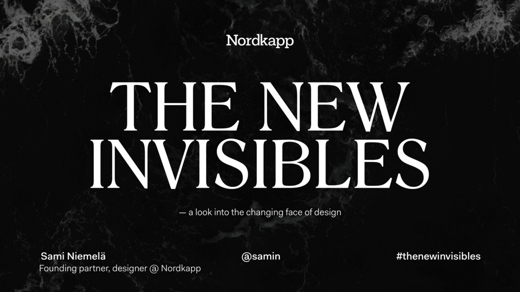 — a look into the changing face of design THE N...