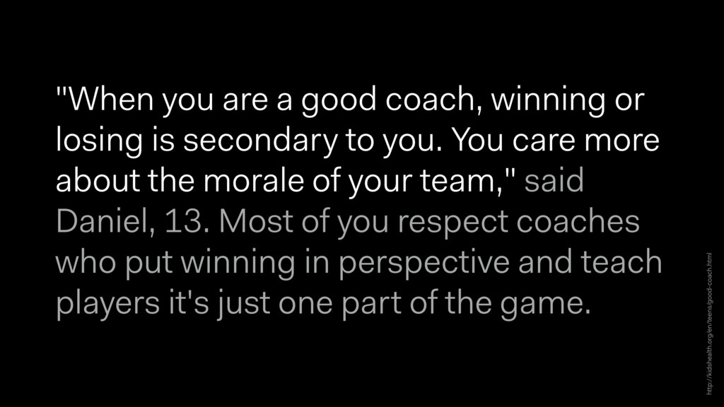 """""""When you are a good coach, winning or losing i..."""