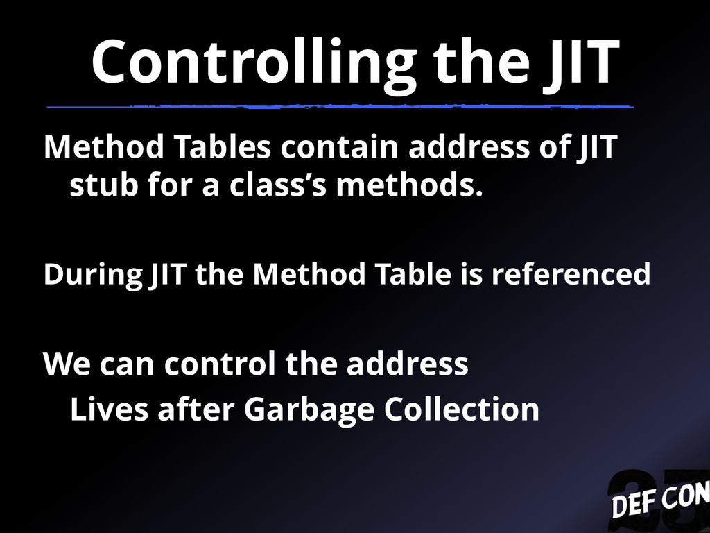 Controlling the JIT Method Tables contain addre...