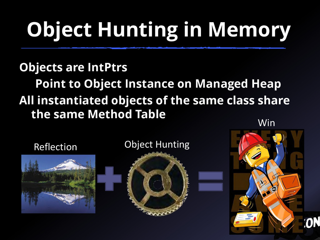 Object Hunting in Memory Objects are IntPtrs Po...