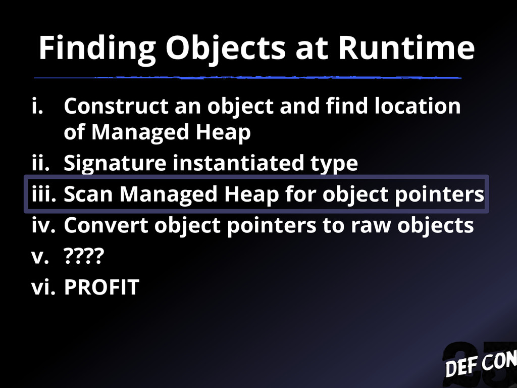 Finding Objects at Runtime i. Construct an obje...
