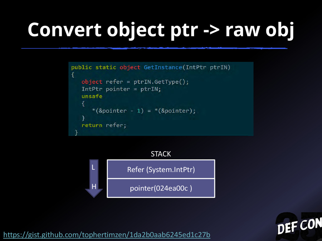Convert object ptr -> raw obj STACK Refer (Syst...