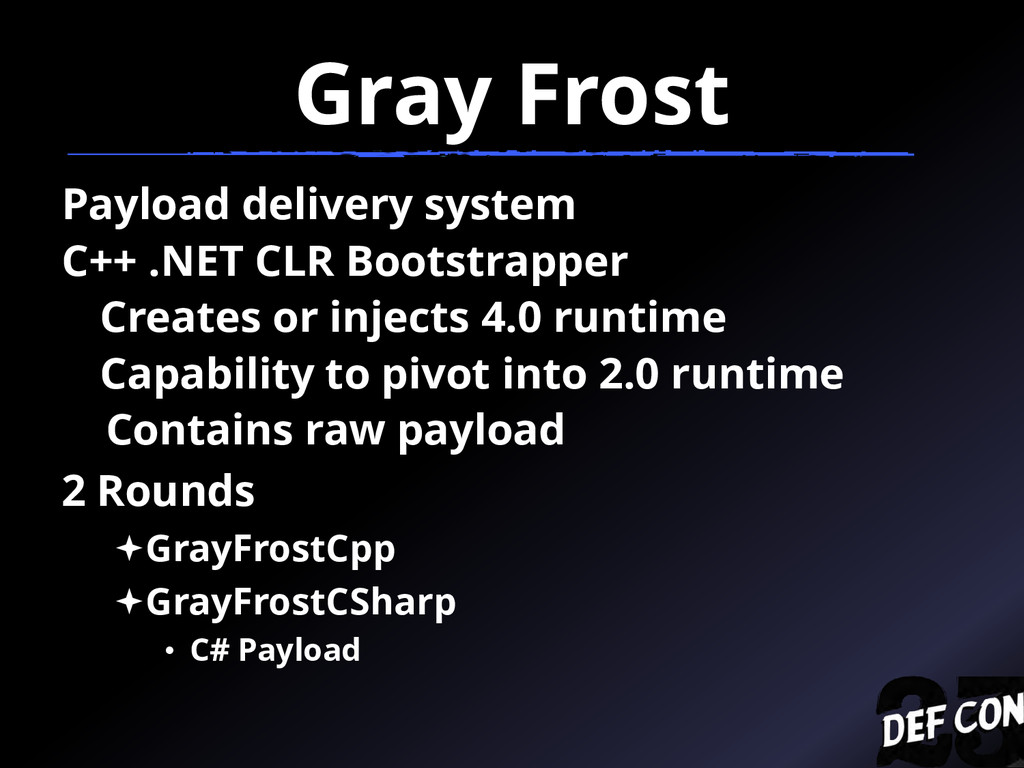 Gray Frost Payload delivery system C++ .NET CLR...