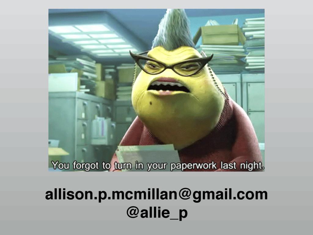 allison.p.mcmillan@gmail.com @allie_p