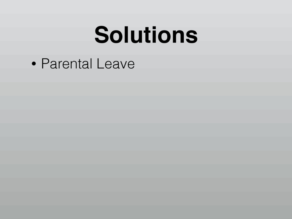 Solutions • Parental Leave
