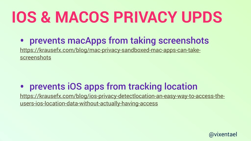 @vixentael IOS & MACOS PRIVACY UPDS • prevents ...