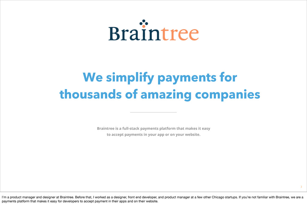 We simplify payments for thousands of amazing c...