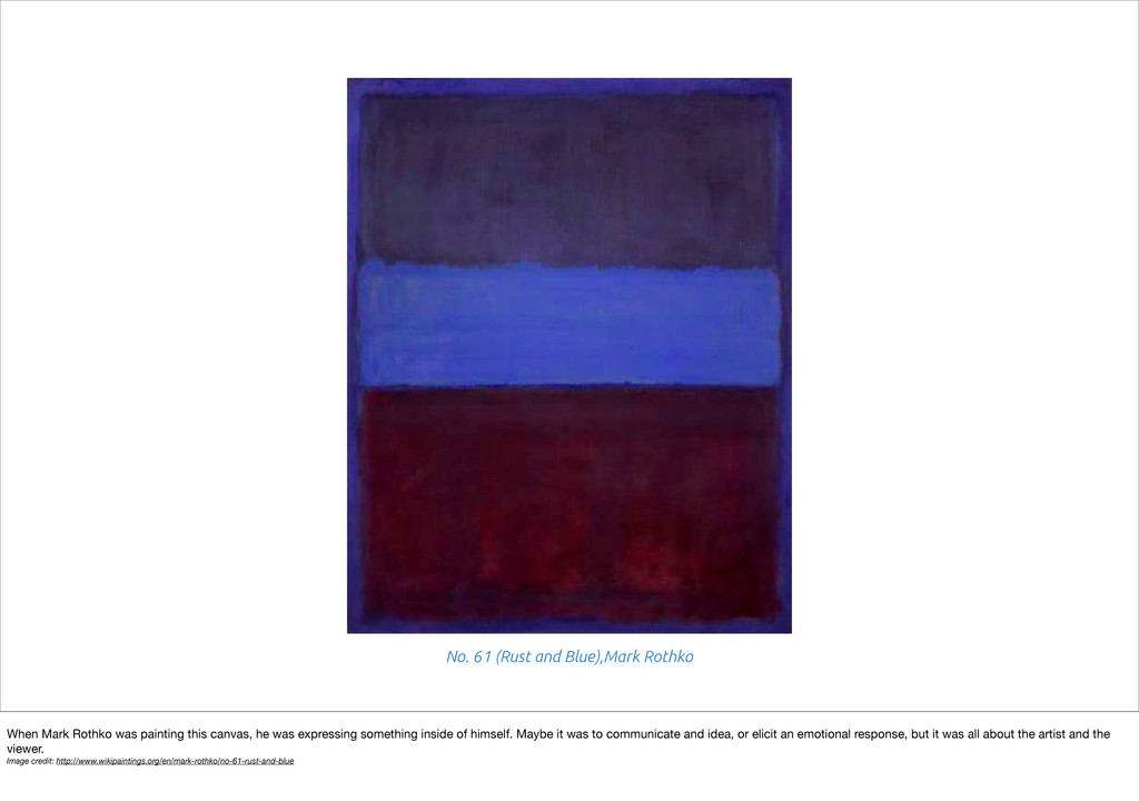 No. 61 (Rust and Blue),Mark Rothko When Mark Ro...