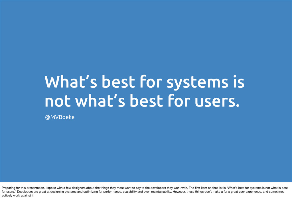 What's best for systems is not what's best for ...