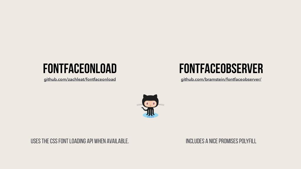 FONTFACEONLOAD github.com/zachleat/fontfaceonlo...