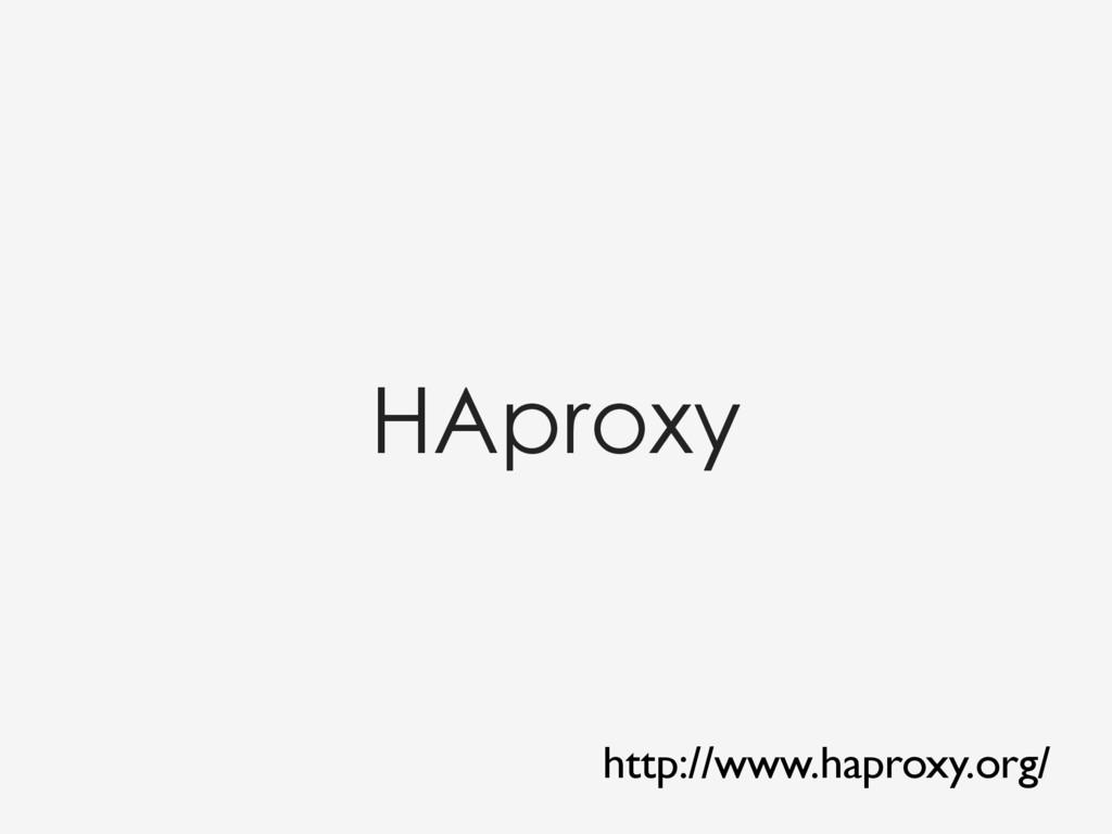 HAproxy http://www.haproxy.org/