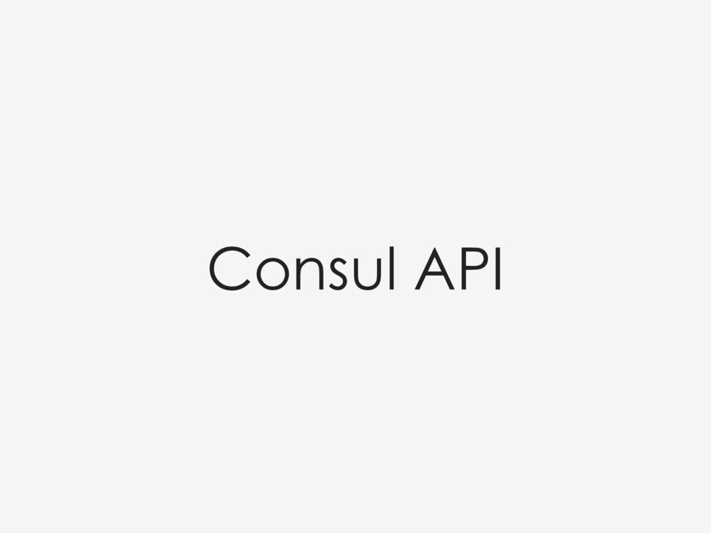 Consul API