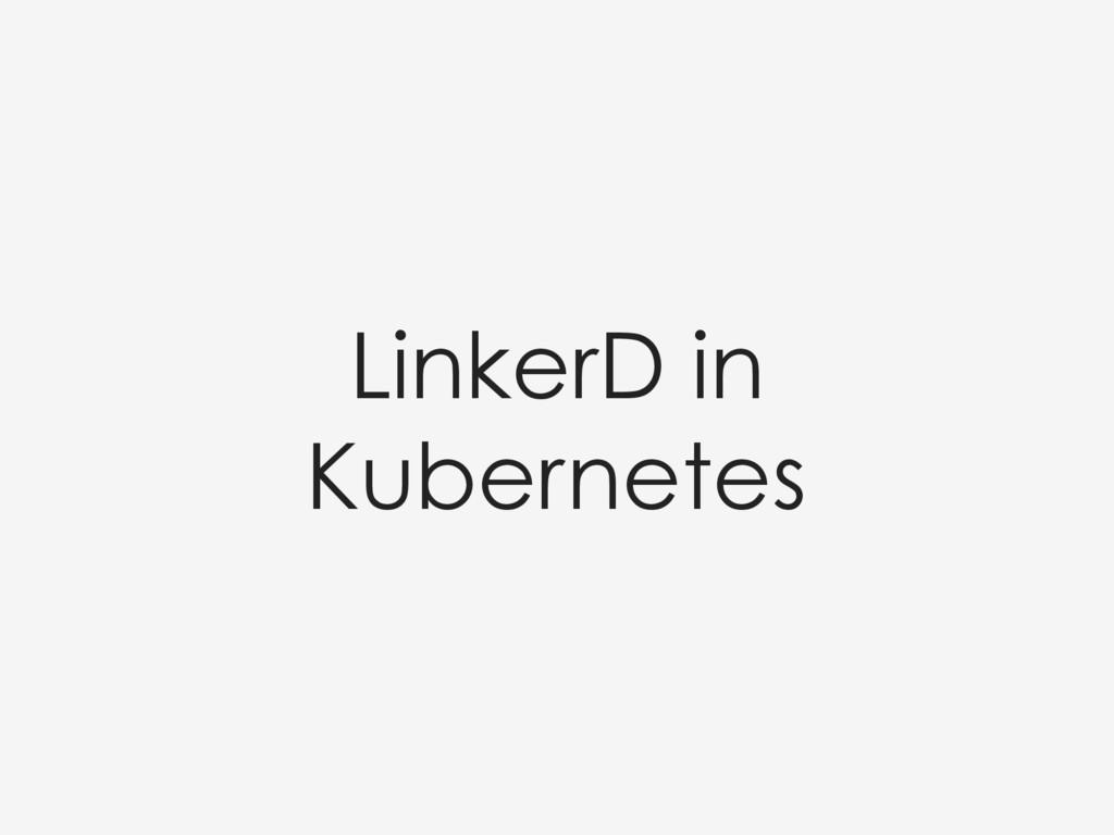 LinkerD in Kubernetes