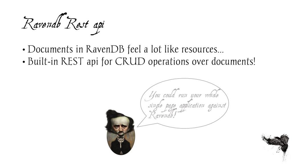 Ravendb Rest api • Documents in RavenDB feel a ...