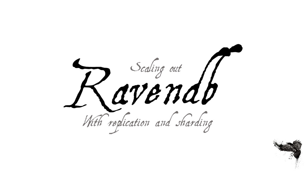 Ravendb With replication and sharding Scaling o...