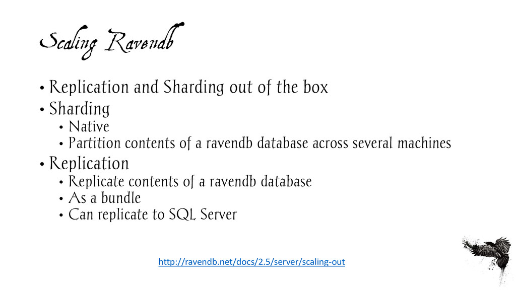 Scaling Ravendb • Replication and Sharding out ...