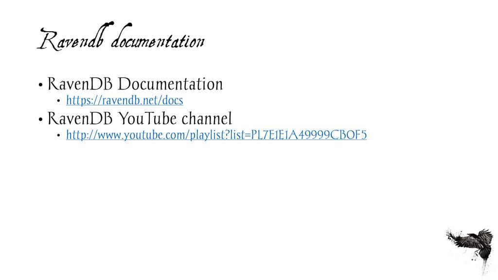 Ravendb documentation • RavenDB Documentation •...
