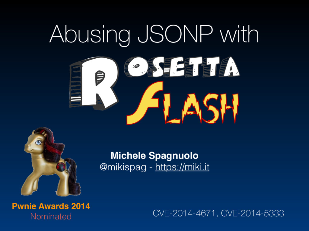 Abusing JSONP with Michele Spagnuolo @mikispag ...