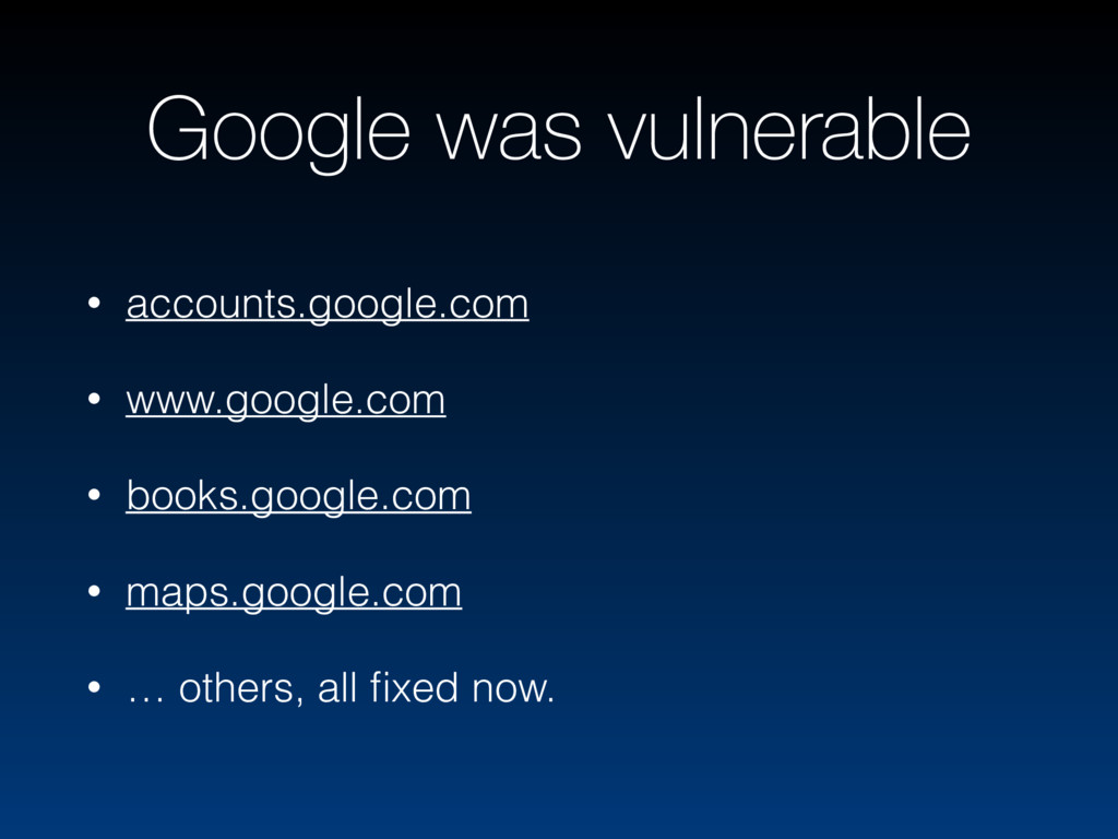 Google was vulnerable • accounts.google.com • w...