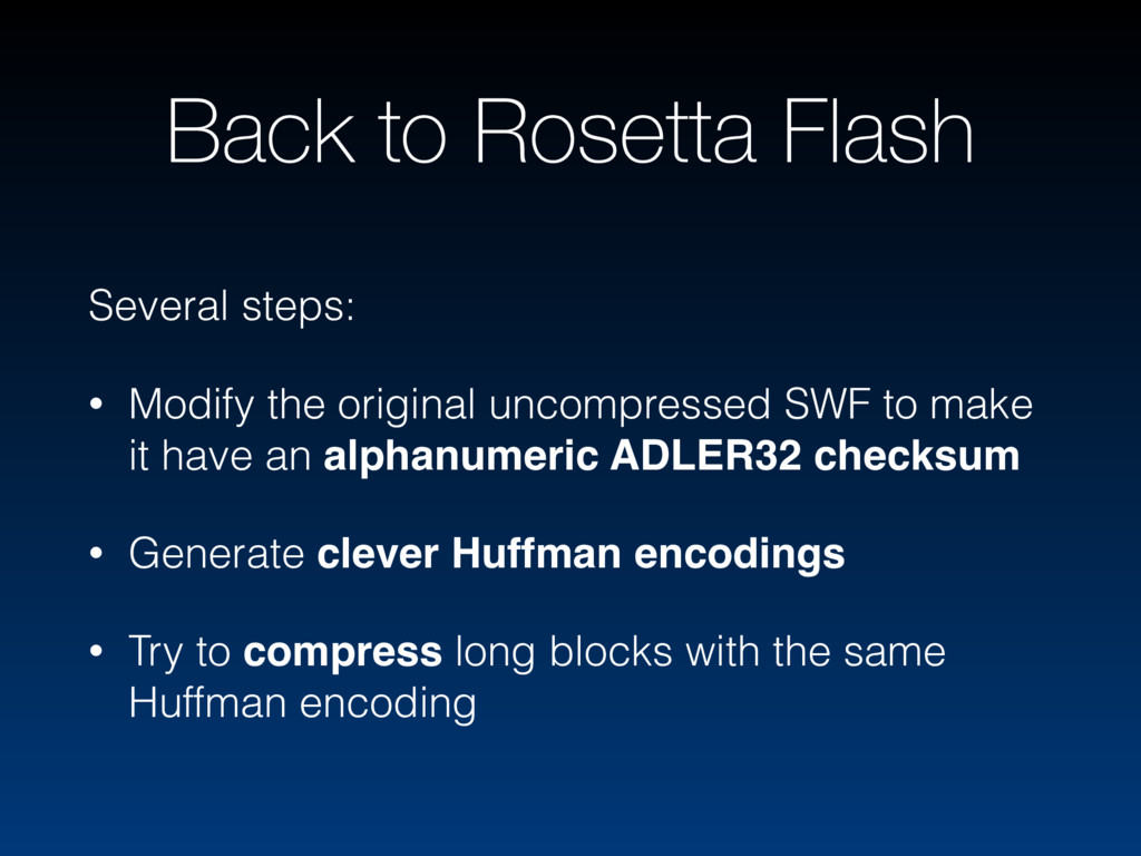 Back to Rosetta Flash Several steps: • Modify t...