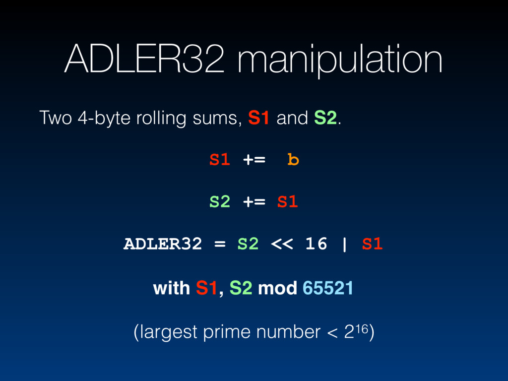 ADLER32 manipulation Two 4-byte rolling sums, S...