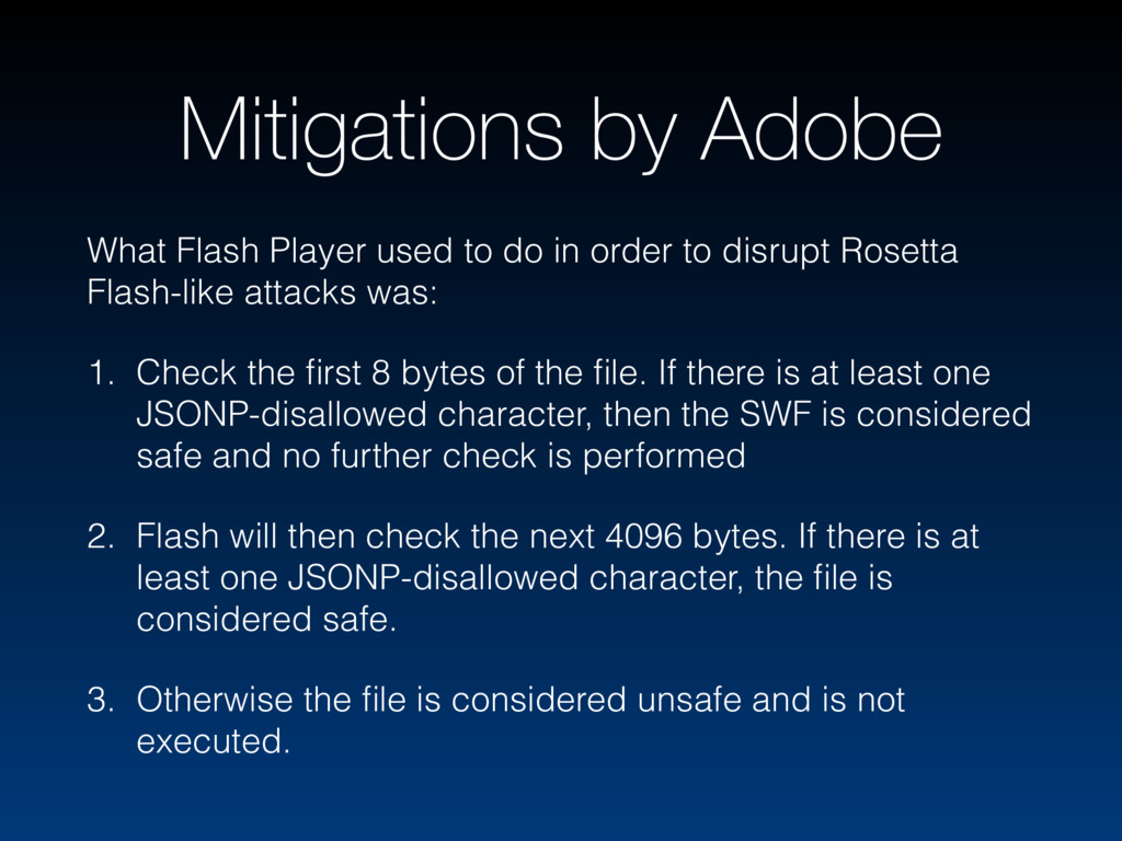 Mitigations by Adobe What Flash Player used to ...