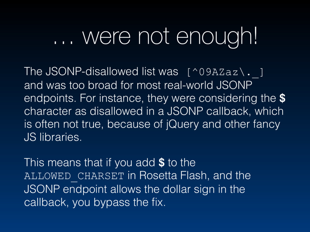 … were not enough! The JSONP-disallowed list wa...