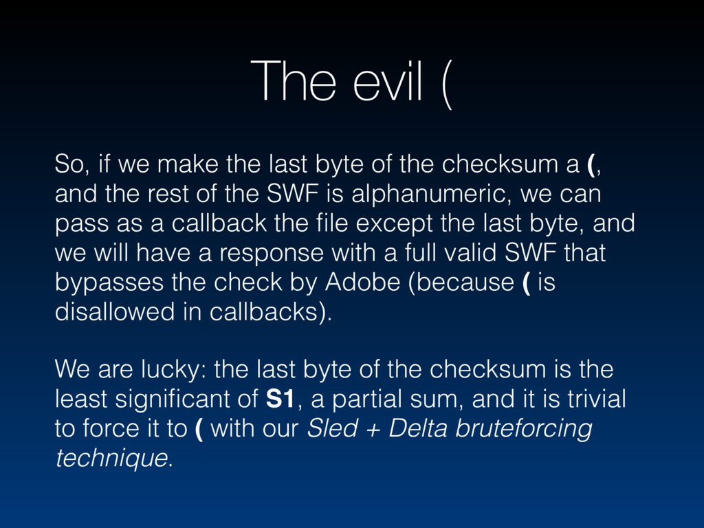 The evil ( So, if we make the last byte of the ...
