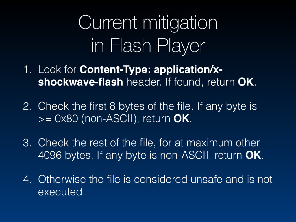 Current mitigation in Flash Player 1. Look for ...