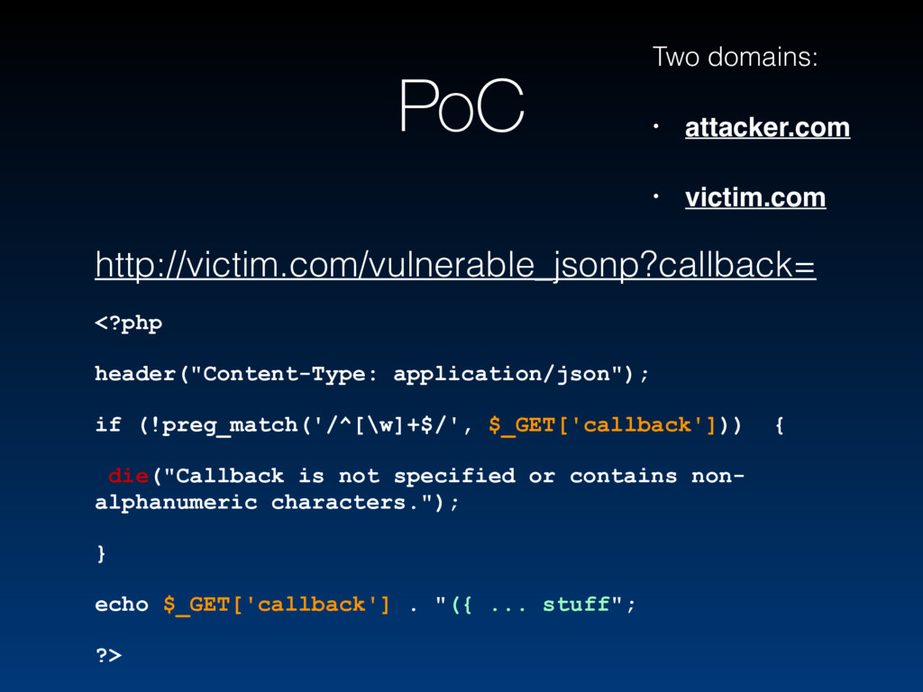 PoC Two domains: • attacker.com • victim.com ht...