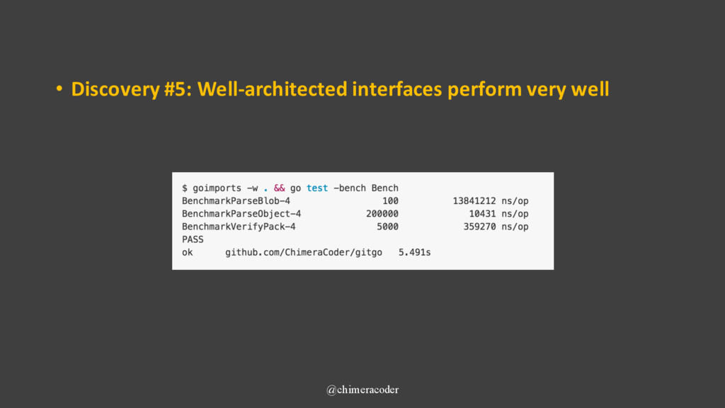 • Discovery #5: Well-architected interfaces per...