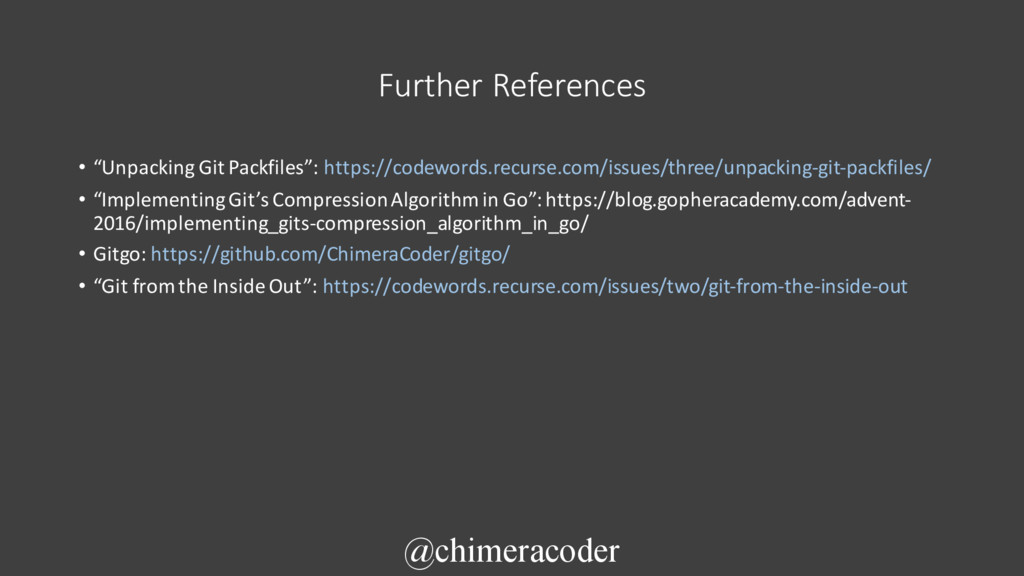 "Further References • ""Unpacking Git Packfiles"":..."