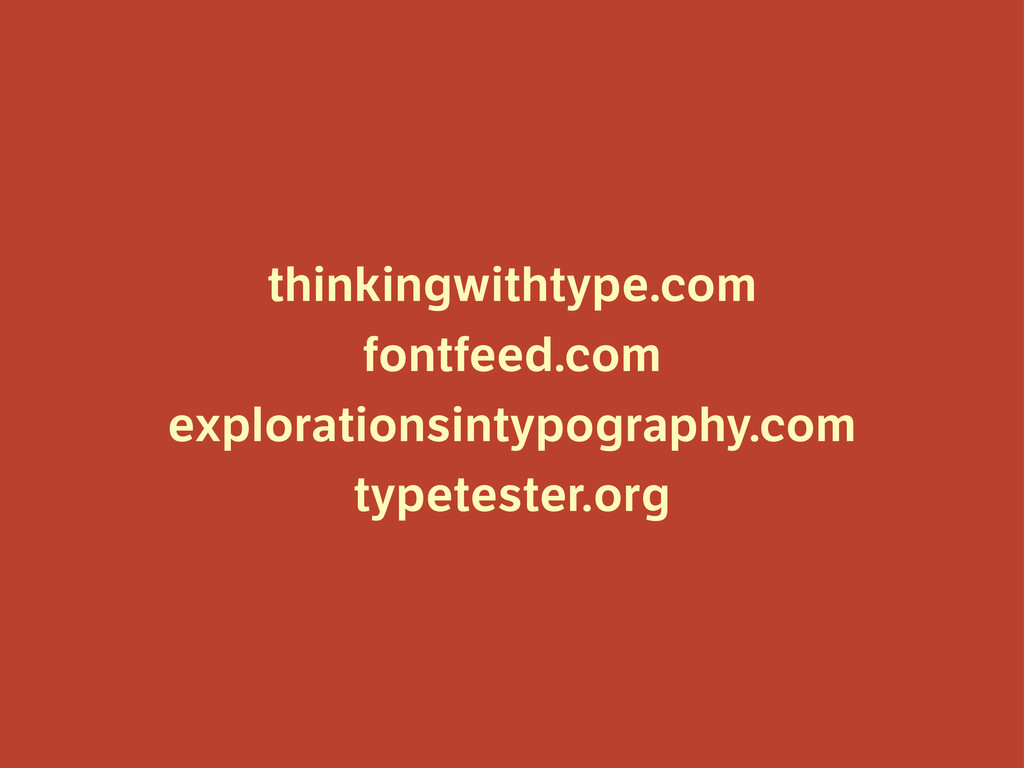 thinkingwithtype.com fontfeed.com explorationsi...