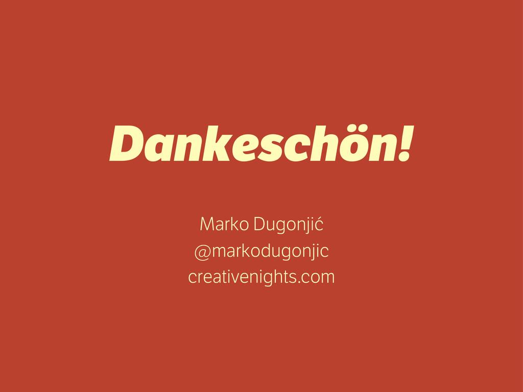 Dankeschön! Marko Dugonjić @markodugonjic creat...