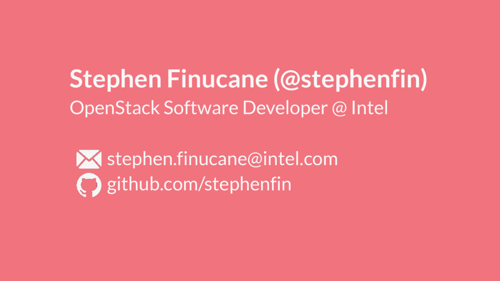 Stephen Finucane (@stephenfin) OpenStack Softwa...