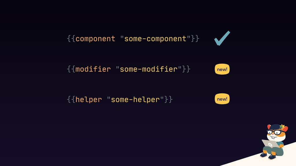 """{{component """"some-component""""}} {{modifier """"some..."""