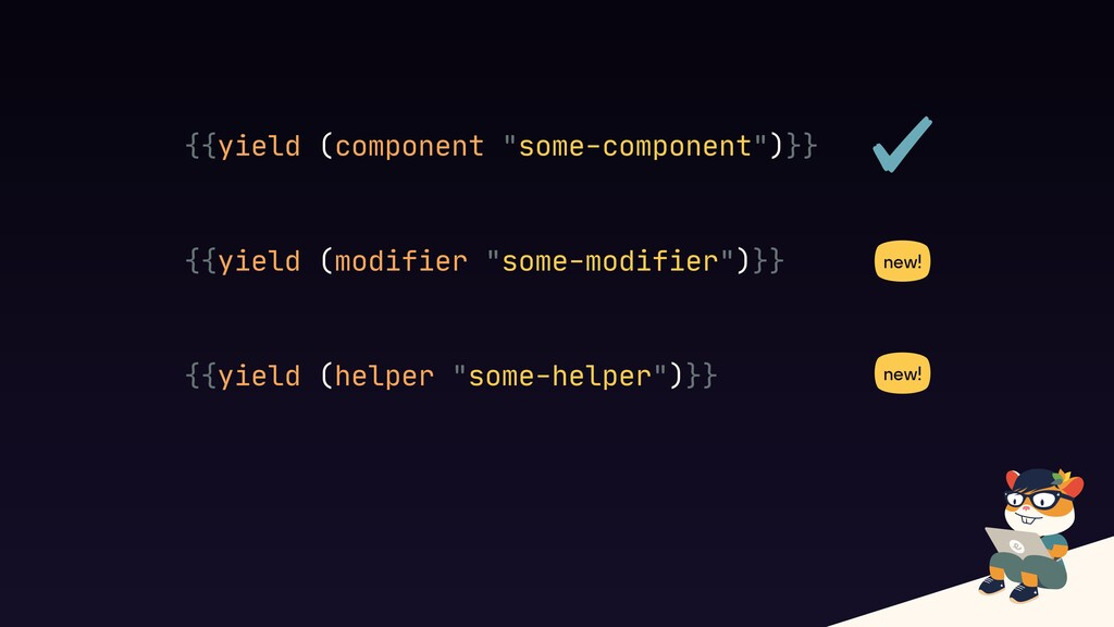 """{{yield (component """"some-component"""")}} {{yield ..."""
