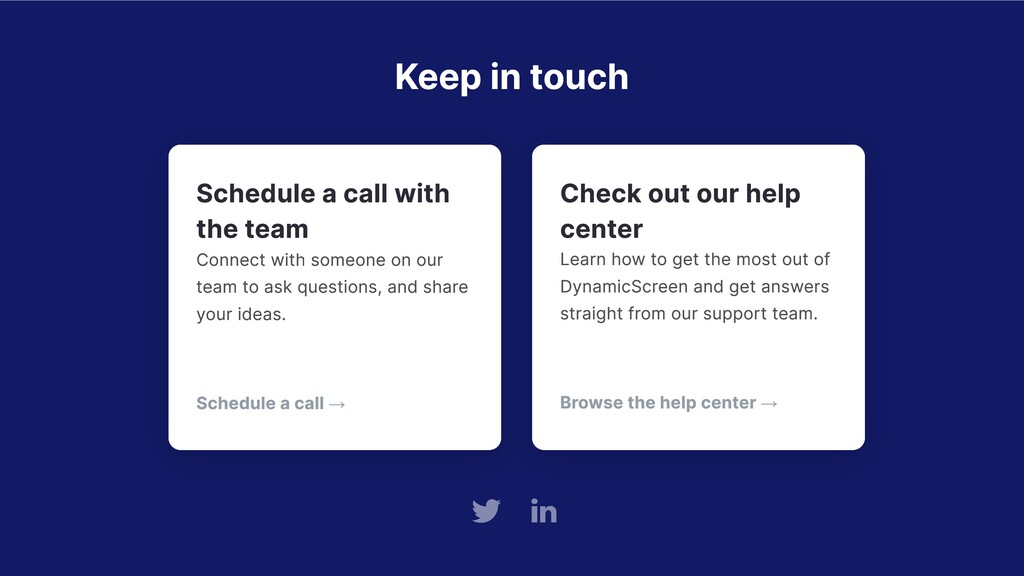 Keep in touch Schedule a call with the team Con...