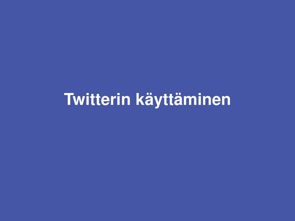 Etsi seurattavia hakukentästä Twitter ei tee er...