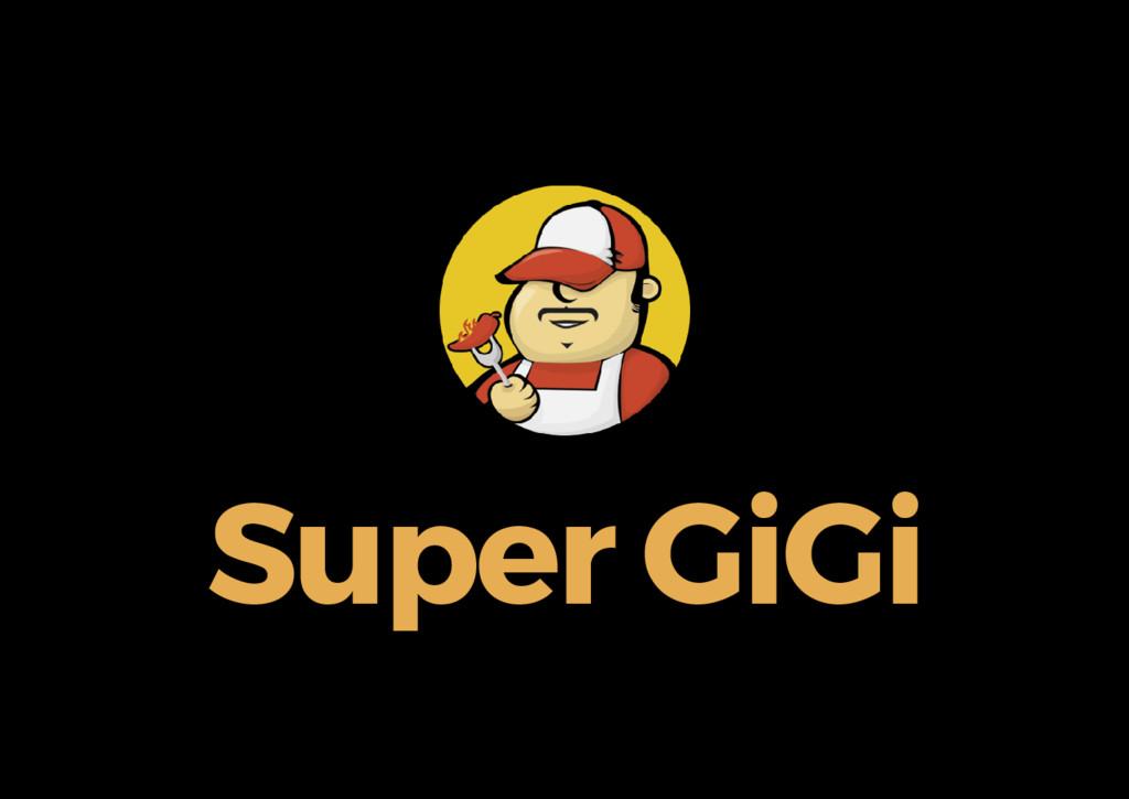 Super GiGi