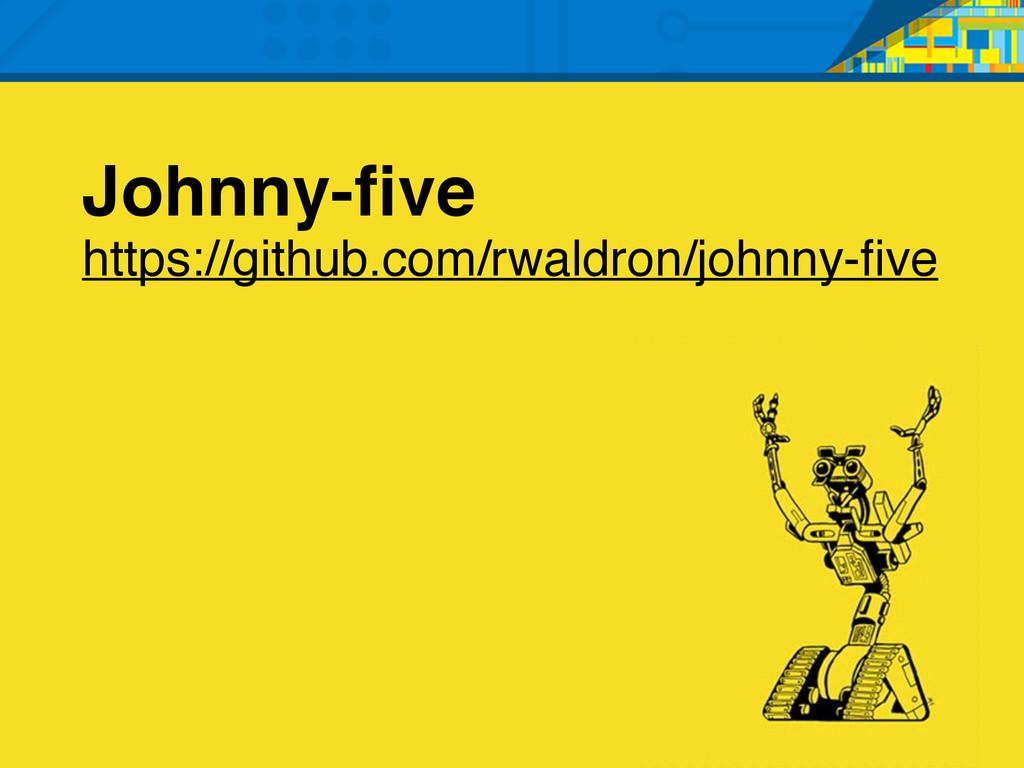 Johnny-five https://github.com/rwaldron/johnny-fi...