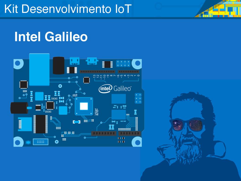 Intel Galileo Kit Desenvolvimento IoT
